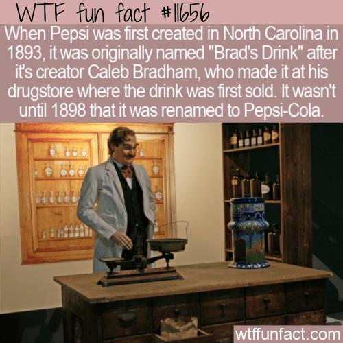 WTF Fun Fact - Brad's Drink aka Pepsi
