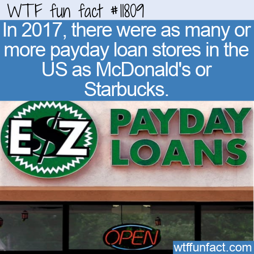 WTF Fun Fact - Abundance Of Payday Loan Stores