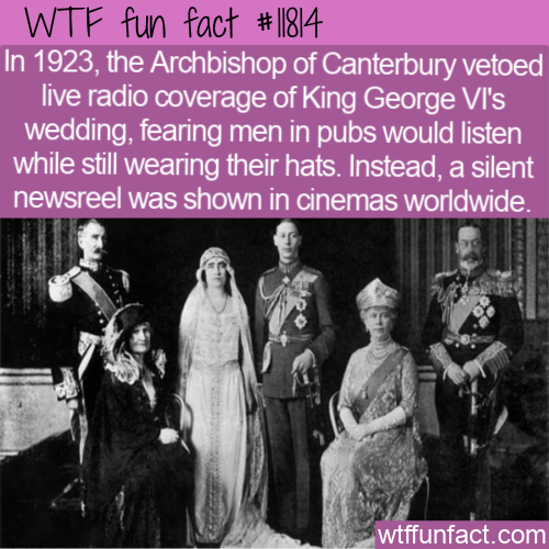 WTF Fun Fact - Hats Stop Radio Coverage For Kings Wedding