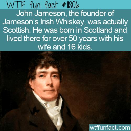 WTF Fun Fact - Jameson Scottish Whiskey