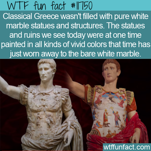 WTF Fun Fact - Painted Marble Statues