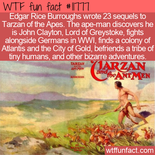 WTF Fun Fact - Tarzan And The Ant Men