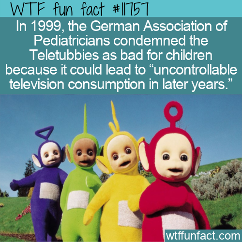 WTF Fun Fact - Teletubbies Condemned By Pediatricians