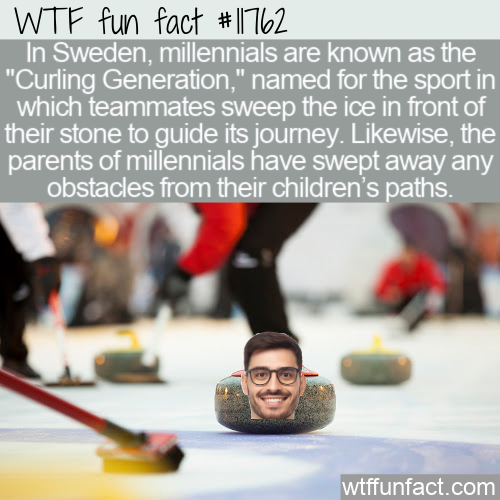 WTF Fun Fact - The Curling Generation