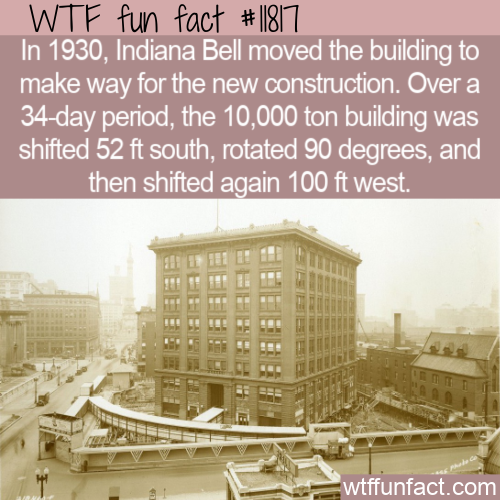 WTF Fun Fact - Moving A 10,000 Ton Building