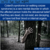 WTF Fun Fact – Cotard's Syndrome