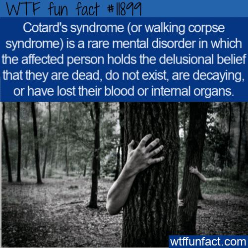 WTF Fun Fact - Cotard's Syndrome