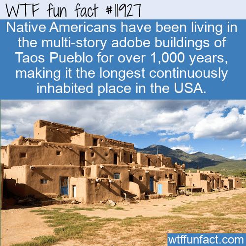 WTF Fun Fact - Taos Pueblo