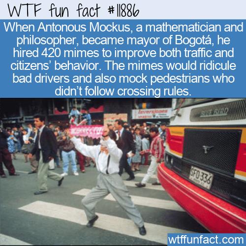 WTF Fun Fact - The Mayor, Mimes, and Bogota