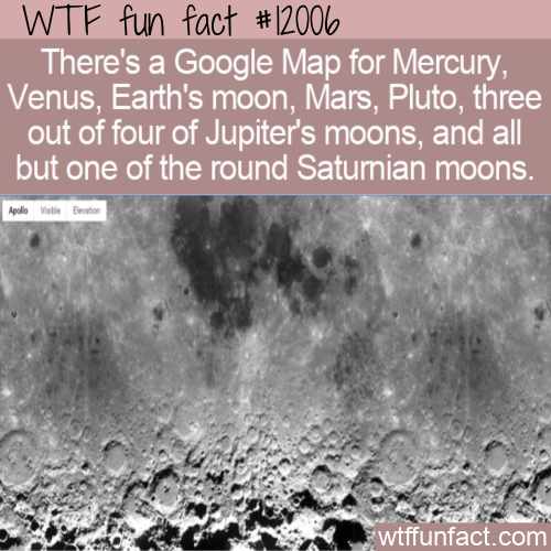 WTF Fun Fact - Google Maps Of Other Planets
