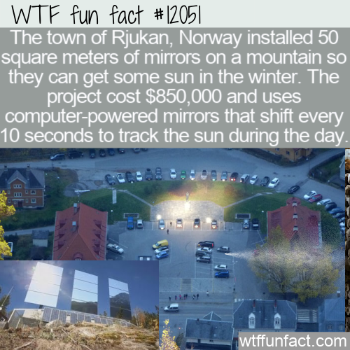 WTF Fun Fact -Rjukan's Mirrors In The Mountains