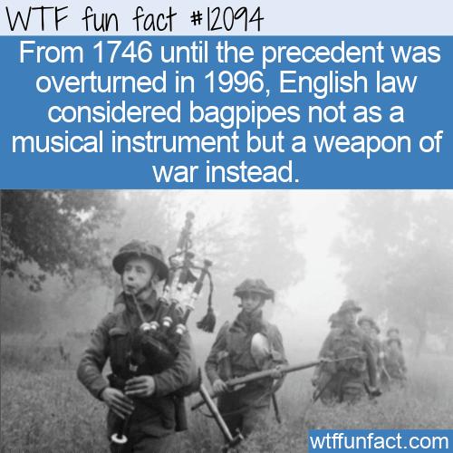 WTF Fun Fact - Bagpipes As Instrument Of War