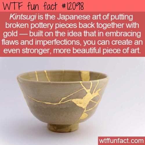 WTF Fun Fact - Kintsugi