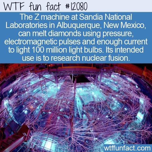 WTF Fun Fact - Z Machine Melts Diamonds