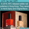 WTF Fun Fact – KFC Edible Nail Polish